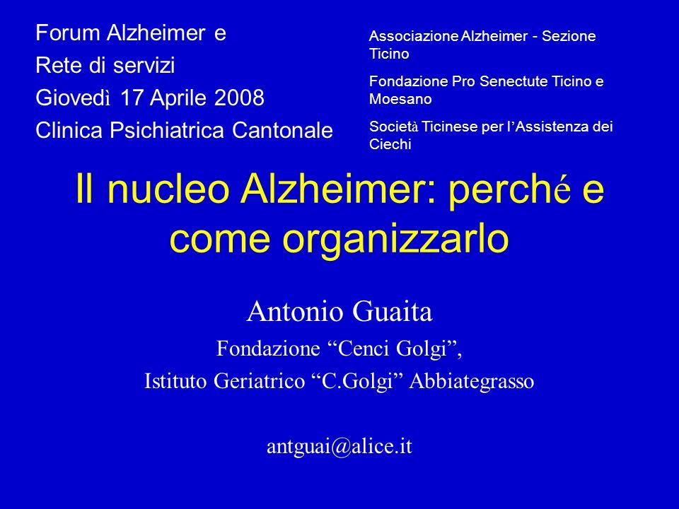 Problema 1 : A che cosa servono i nuclei Alzheimer ? A che esigenza vogliono rispondere ?