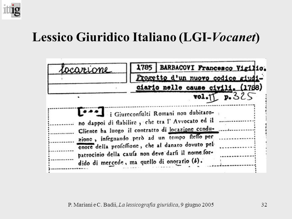 P. Mariani e C. Badii, La lessicografia giuridica, 9 giugno 200532 Lessico Giuridico Italiano (LGI-Vocanet)