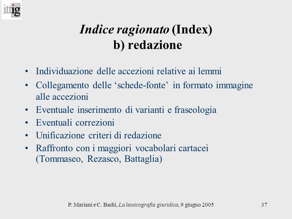 P. Mariani e C. Badii, La lessicografia giuridica, 9 giugno 200537 Indice ragionato (Index) b) redazione Individuazione delle accezioni relative ai le
