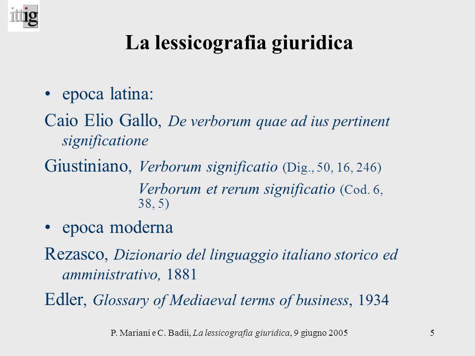 P. Mariani e C. Badii, La lessicografia giuridica, 9 giugno 20055 La lessicografia giuridica epoca latina: Caio Elio Gallo, De verborum quae ad ius pe