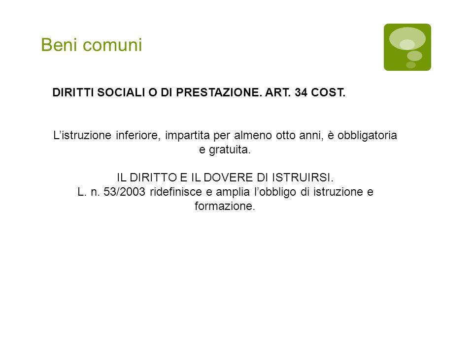Beni comuni DIRITTI SOCIALI O DI PRESTAZIONE.ART.