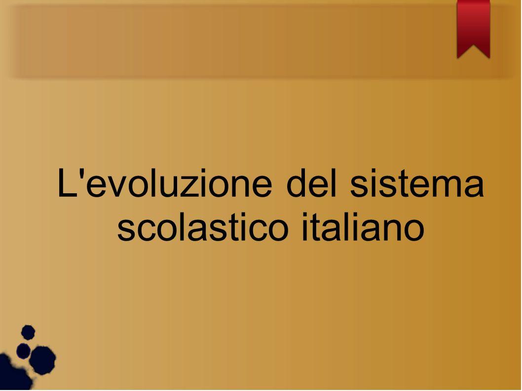 L'evoluzione del sistema scolastico italiano
