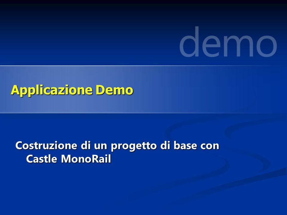 Costruzione di un progetto di base con Castle MonoRail Applicazione Demo