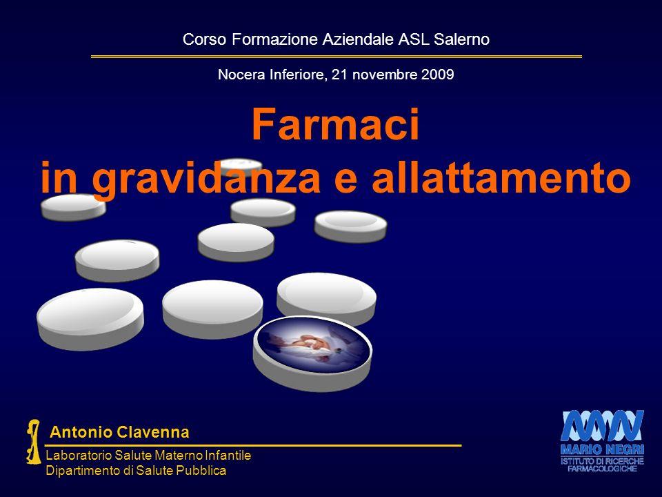 Corso Formazione Aziendale ASL Salerno Antonio Clavenna Laboratorio Salute Materno Infantile Dipartimento di Salute Pubblica Farmaci in gravidanza e a