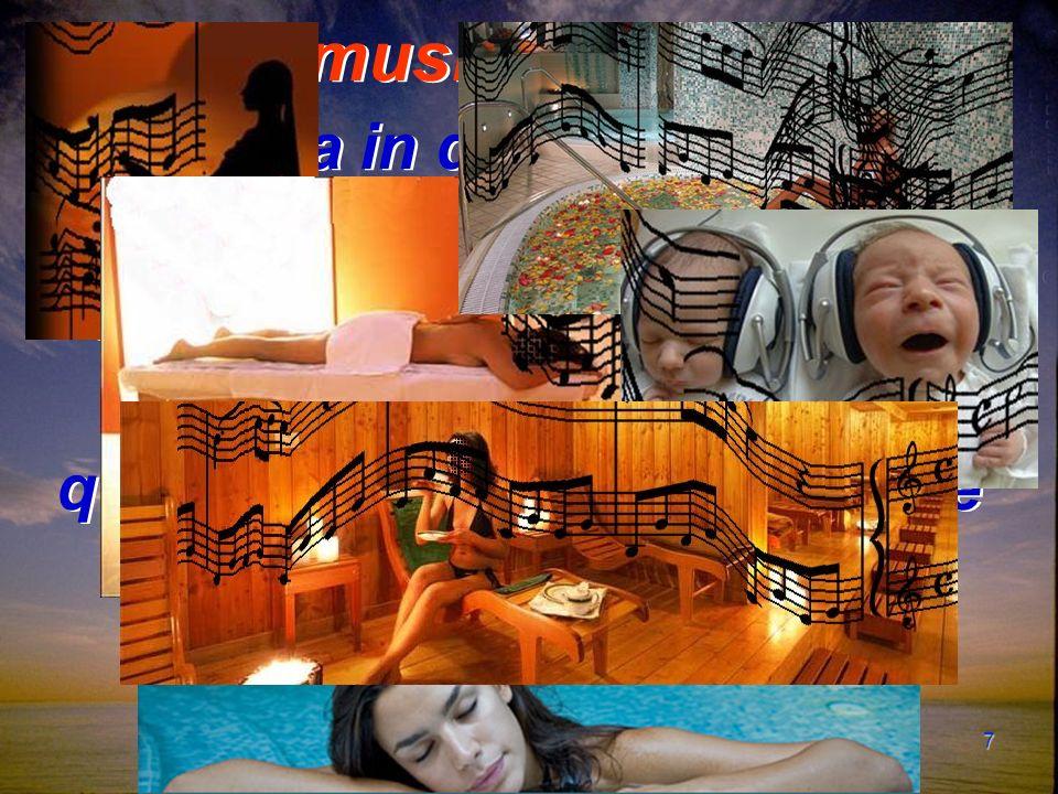 7 Oggi la musicoterapia viene impiegata in diversi campi, che spaziano da quello della SALUTE, come prevenzione, riabilitazione e sostegno, a quello del BENESSERE al fine di ottenere un migliore equilibrio e armonia psico-fisica.