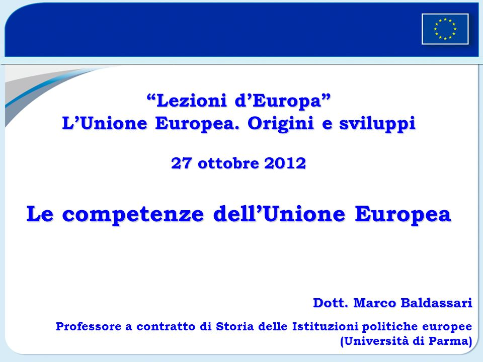 Lezioni dEuropaLezioni dEuropa LUnione Europea.