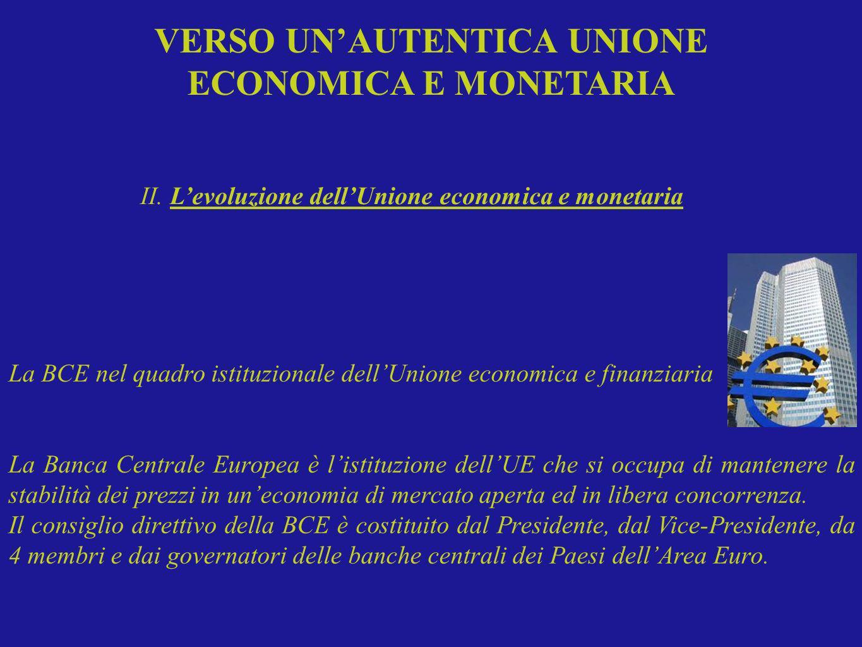 La BCE nel quadro istituzionale dellUnione economica e finanziaria La Banca Centrale Europea è listituzione dellUE che si occupa di mantenere la stabi