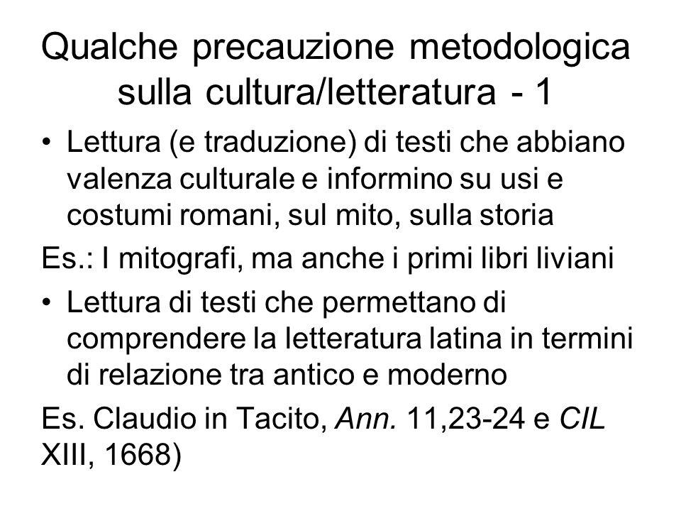 Qualche precauzione metodologica sulla cultura/letteratura - 1 Lettura (e traduzione) di testi che abbiano valenza culturale e informino su usi e cost