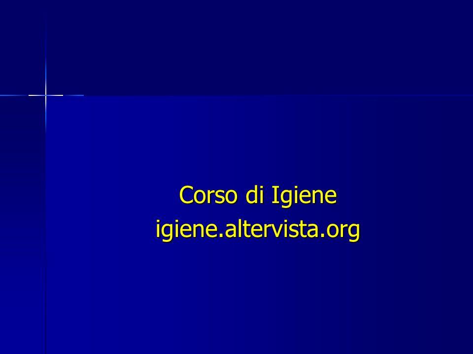 Corso di Igiene igiene.altervista.org