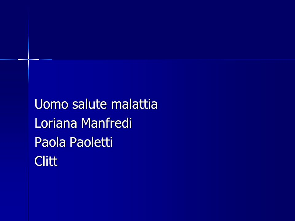 Uomo salute malattia Loriana Manfredi Paola Paoletti Clitt