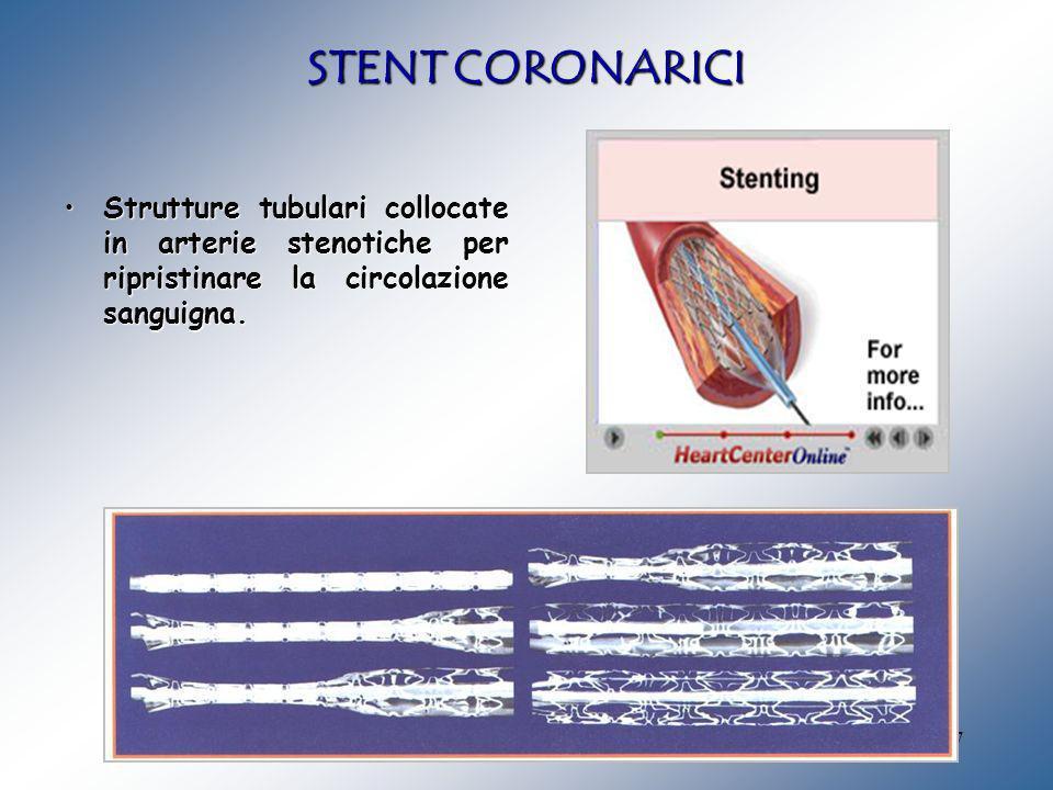 17 Strutture tubulari collocate in arterie stenotiche per ripristinare la circolazione sanguigna.Strutture tubulari collocate in arterie stenotiche pe