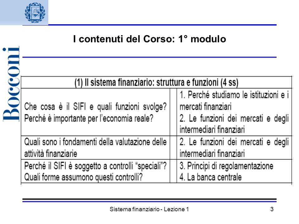 Sistema finanziario - Lezione 13 I contenuti del Corso: 1° modulo