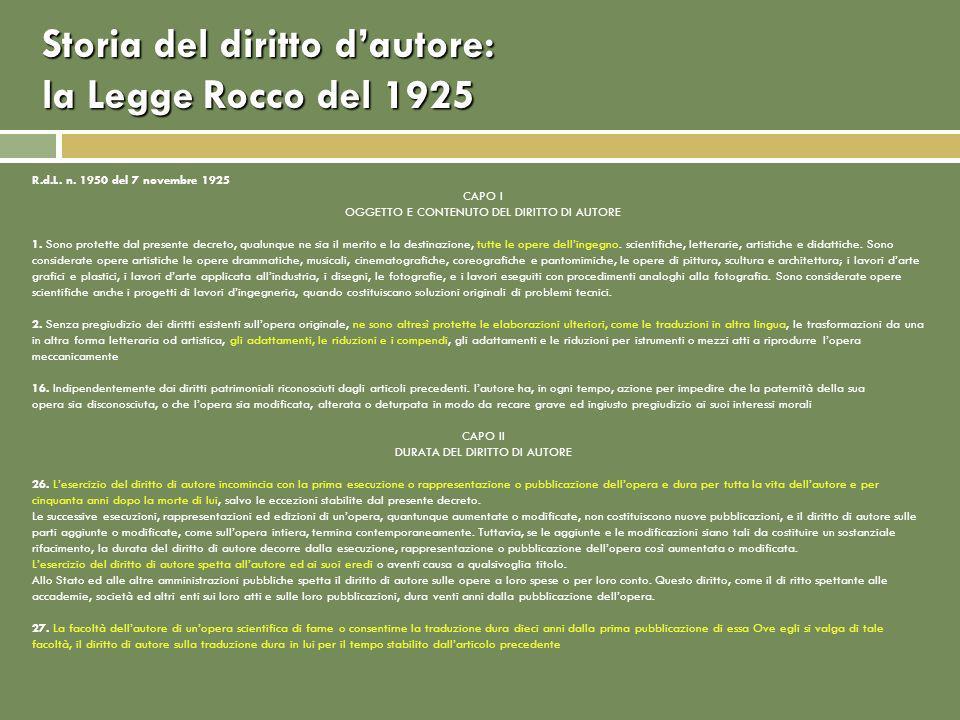 Storia del diritto dautore: la Legge Rocco del 1925 R.d.L.