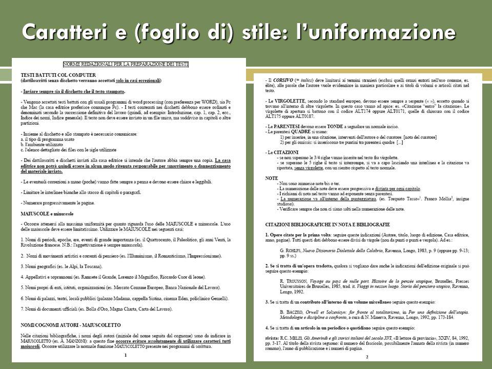 Caratteri e (foglio di) stile: luniformazione