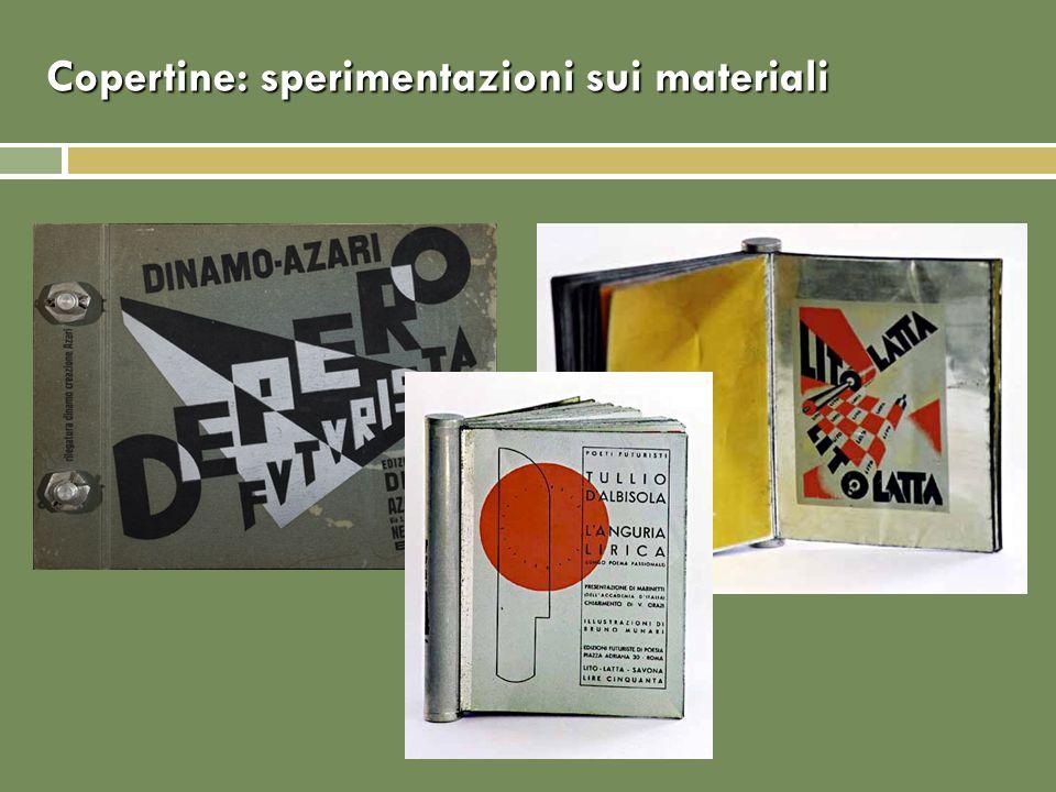Copertine: sperimentazioni sui materiali