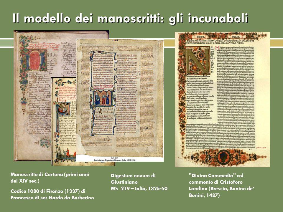 Il modello dei manoscritti: gli incunaboli