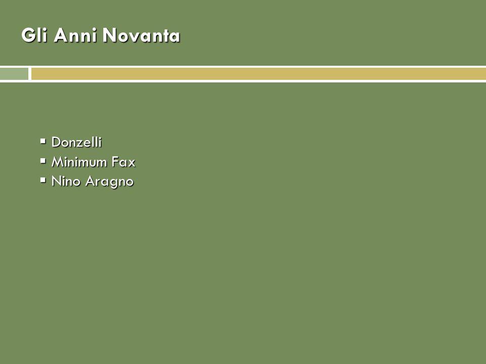 Gli Anni Novanta Donzelli Donzelli Minimum Fax Minimum Fax Nino Aragno Nino Aragno