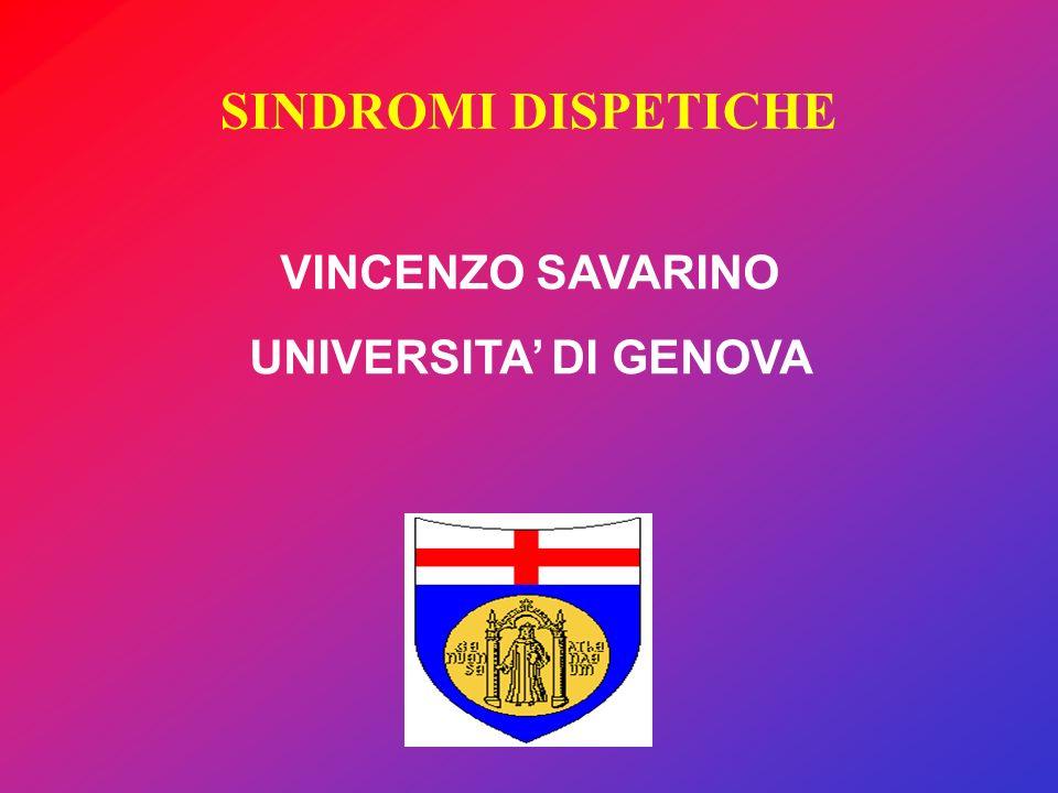 SINDROMI DISPETICHE VINCENZO SAVARINO UNIVERSITA DI GENOVA