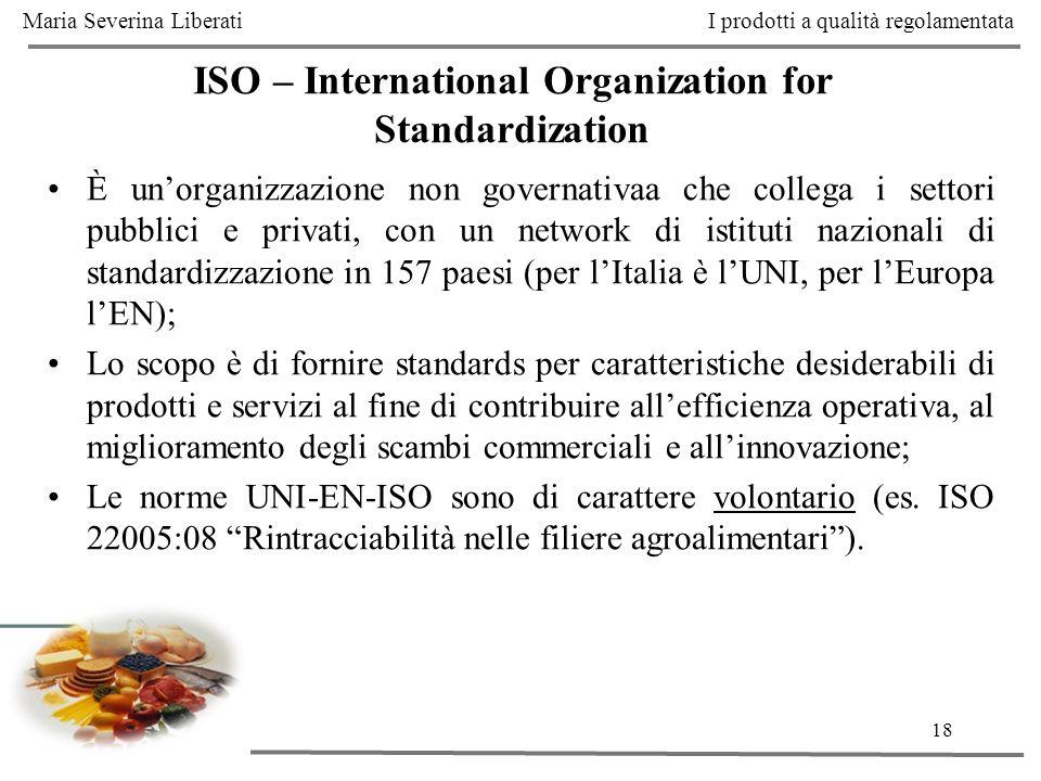 18 È unorganizzazione non governativaa che collega i settori pubblici e privati, con un network di istituti nazionali di standardizzazione in 157 paes