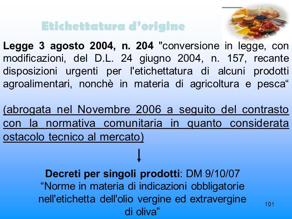 101 Etichettatura dorigine Legge 3 agosto 2004, n. 204