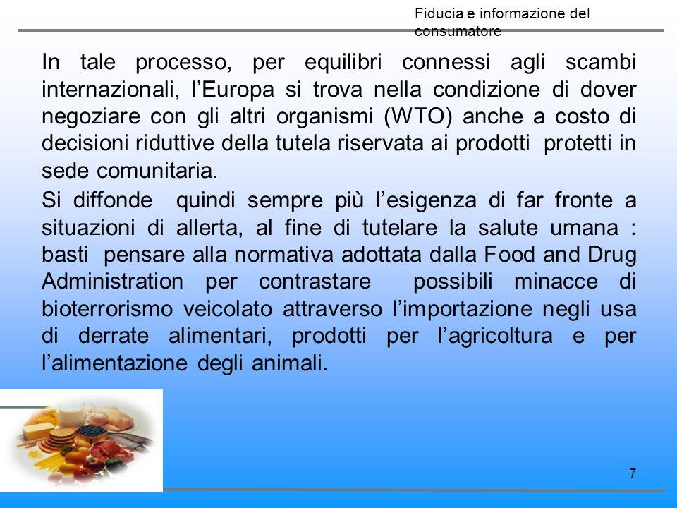 7 In tale processo, per equilibri connessi agli scambi internazionali, lEuropa si trova nella condizione di dover negoziare con gli altri organismi (W
