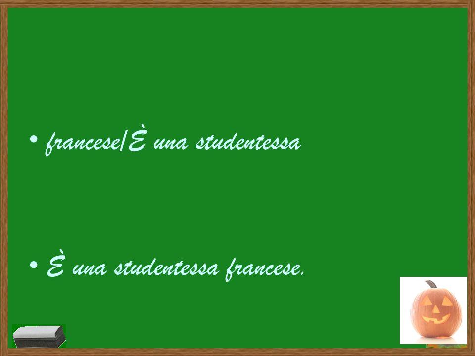 francese/È una studentessa È una studentessa francese.