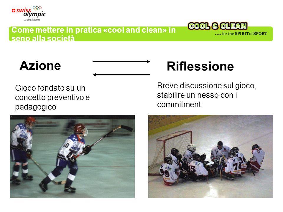 Gioco fondato su un concetto preventivo e pedagogico Breve discussione sul gioco, stabilire un nesso con i commitment.
