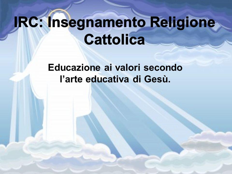 Educazione ai valori secondo larte educativa di Gesù.