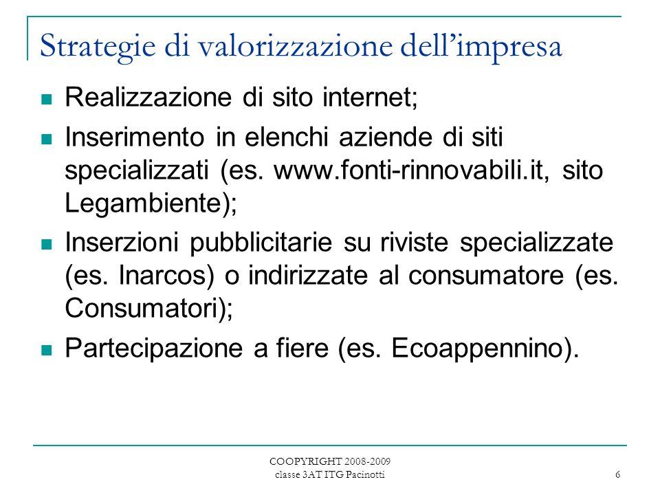 COOPYRIGHT 2008-2009 classe 3AT ITG Pacinotti 7 Partnership Produzione: con cooperative edificatrici (es.