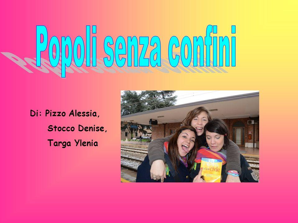 Di: Pizzo Alessia, Stocco Denise, Targa Ylenia