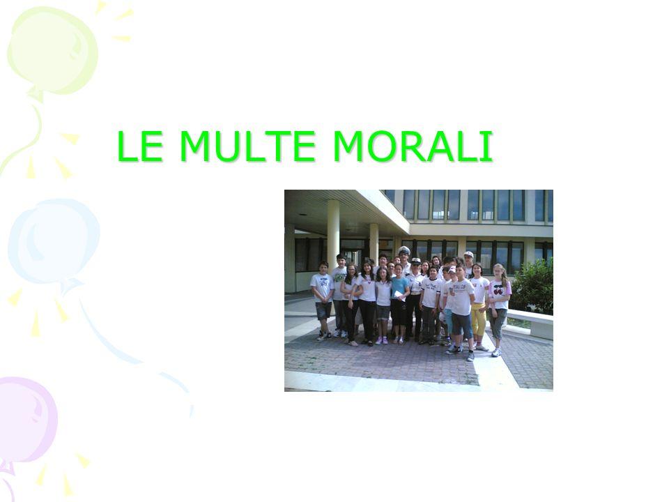 LE MULTE MORALI LE MULTE MORALI
