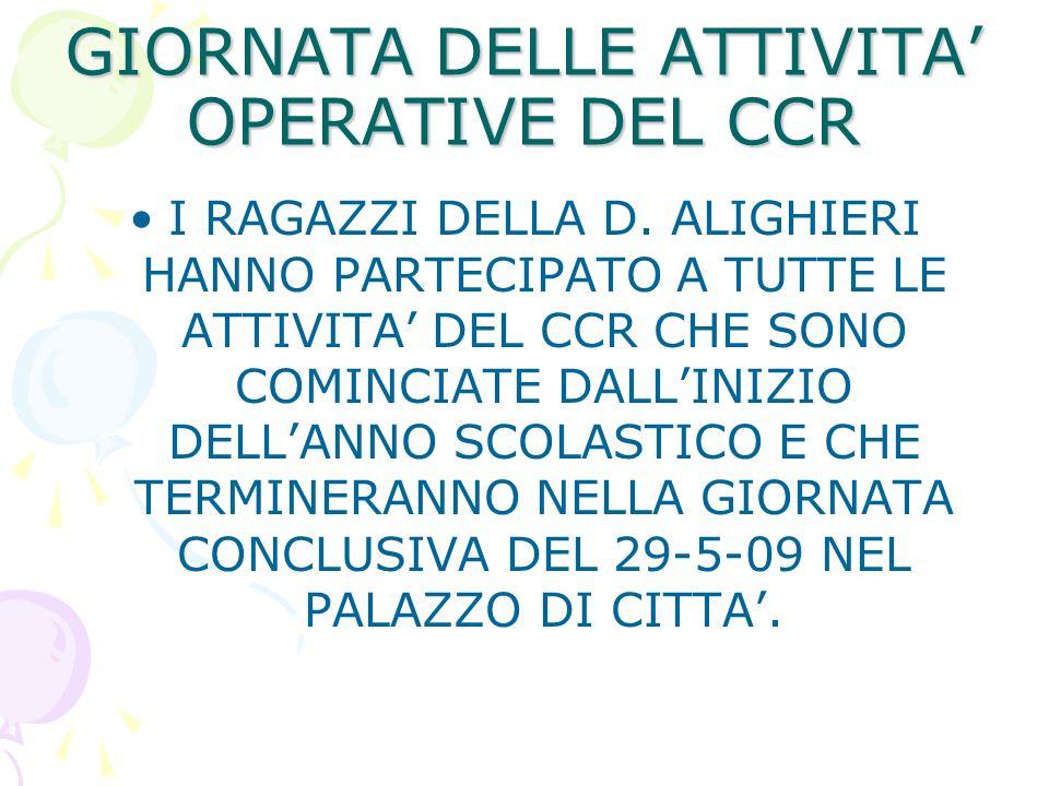 GIORNATA DELLE ATTIVITA OPERATIVE DEL CCR I RAGAZZI DELLA D.