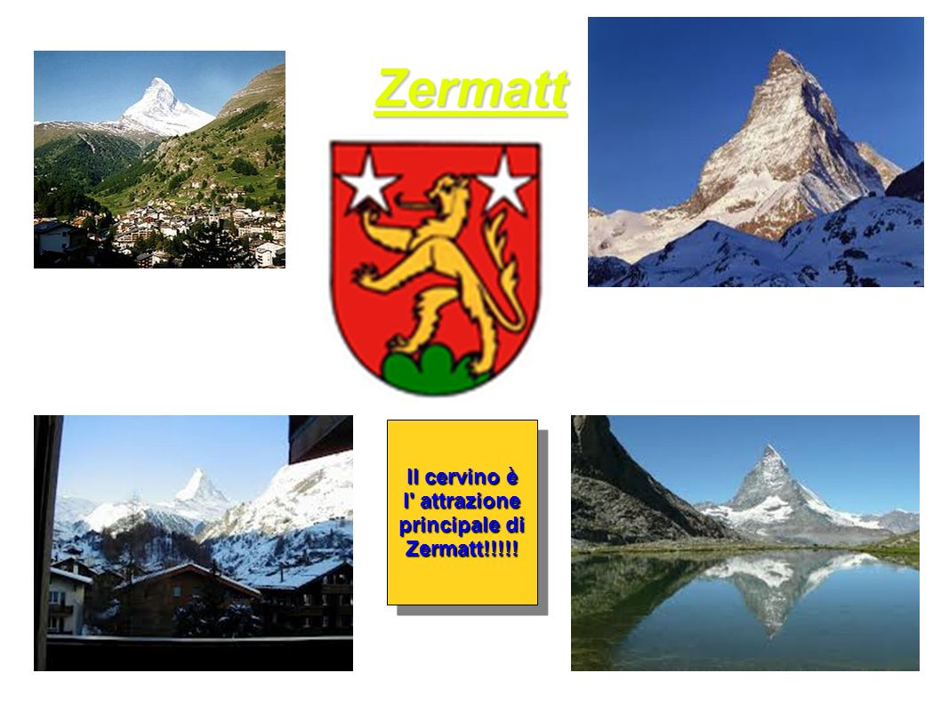 Zermatt Il cervino è l attrazione principale di Zermatt!!!!.