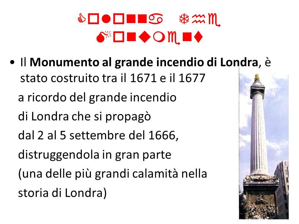 Colonna The Monument Il Monumento al grande incendio di Londra, è stato costruito tra il 1671 e il 1677 a ricordo del grande incendio di Londra che si