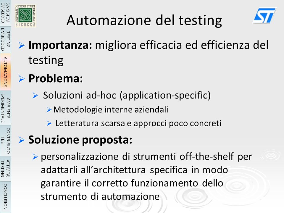 Rilevazione di Memory Leak (1) Scelta dello Strumento Non necessaria la personalizzazione per larchitettura ARM Non necessaria la personalizzazione per larchitettura ARM Facilmente integrabile nel kernel Facilmente integrabile nel kernel