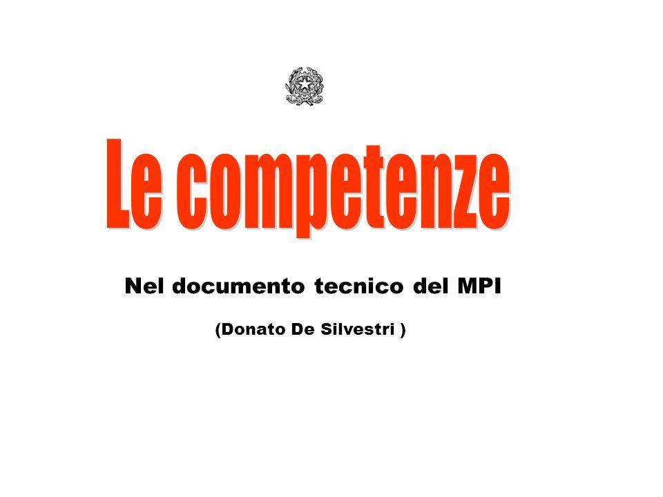 (Donato De Silvestri ) Nel documento tecnico del MPI