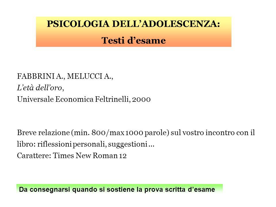 FABBRINI A., MELUCCI A., Letà delloro, Universale Economica Feltrinelli, 2000 Breve relazione (min. 800/max 1000 parole) sul vostro incontro con il li