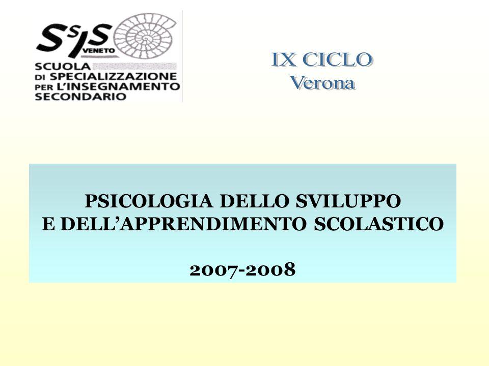 PSICOLOGIA DELLO SVILUPPO E DELLAPPRENDIMENTO SCOLASTICO 2007-2008