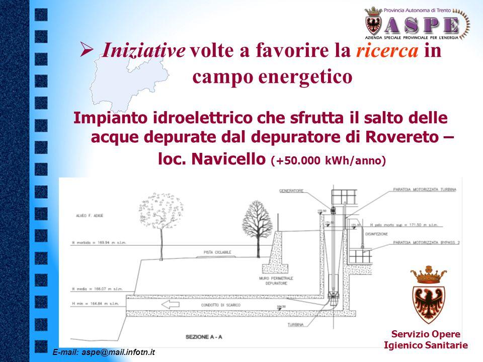E-mail: aspe@mail.infotn.it Iniziative volte a favorire la ricerca in campo energetico Impianto idroelettrico che sfrutta il salto delle acque depurat