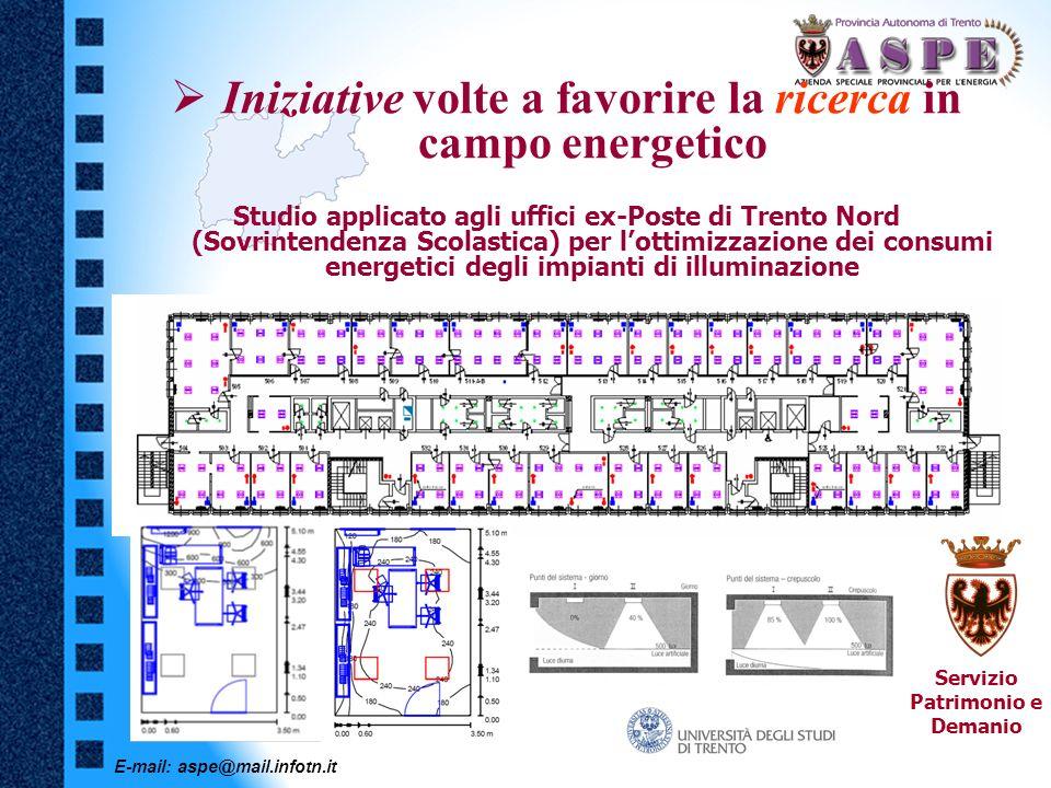 E-mail: aspe@mail.infotn.it Iniziative volte a favorire la ricerca in campo energetico Studio applicato agli uffici ex-Poste di Trento Nord (Sovrinten