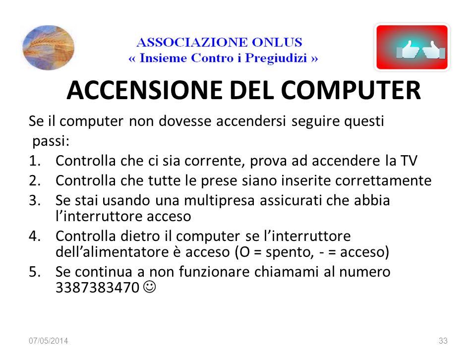 ACCENSIONE DEL COMPUTER 07/05/201432