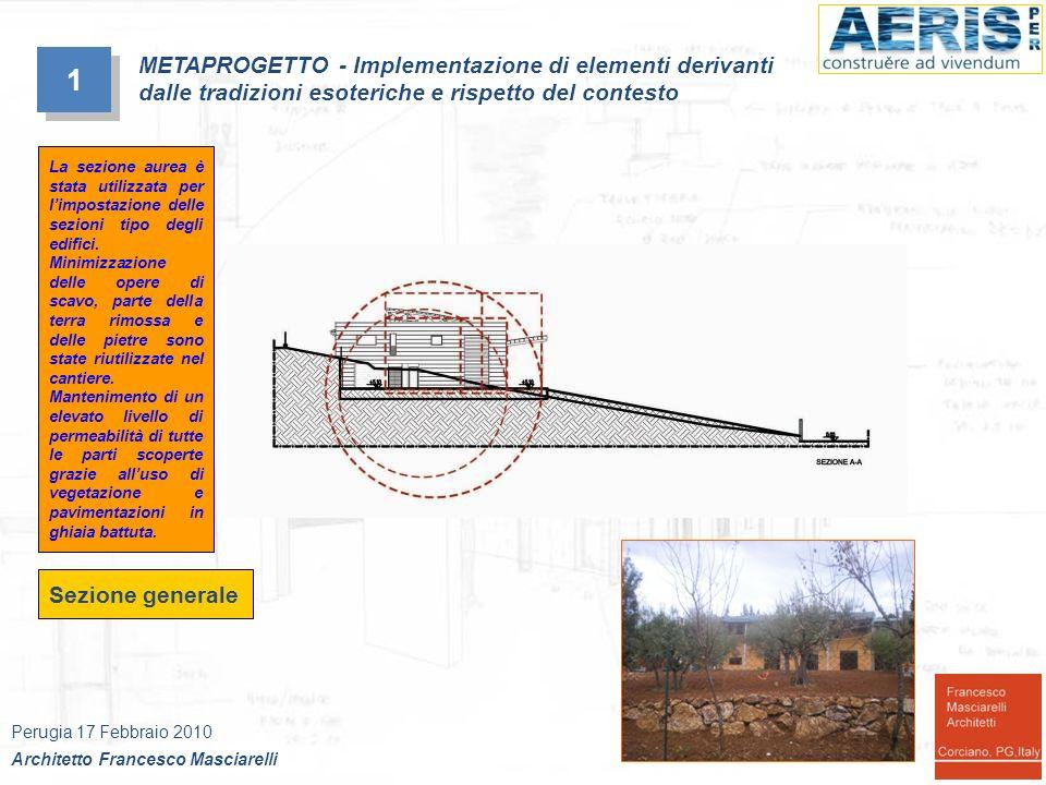 Sezione generale 1 1 METAPROGETTO - Implementazione di elementi derivanti dalle tradizioni esoteriche e rispetto del contesto Perugia 17 Febbraio 2010