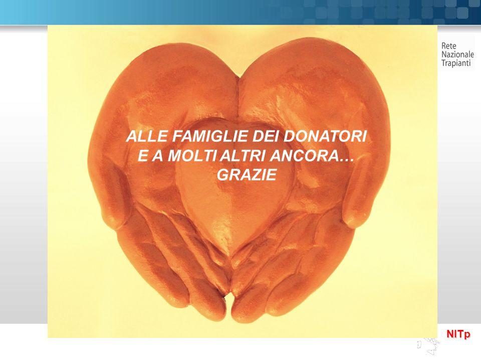 NITp ALLE FAMIGLIE DEI DONATORI E A MOLTI ALTRI ANCORA… GRAZIE