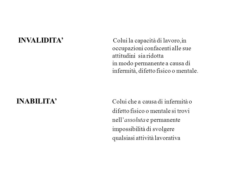 ASSEGNO ORDINARIO DI INVALIDITA -Sia riconosciuto invalido (rid.