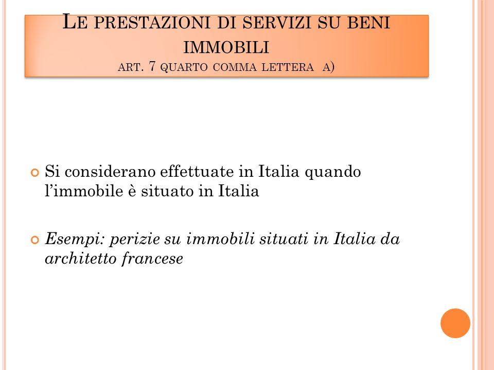 L E PRESTAZIONI DI SERVIZI SU BENI IMMOBILI ART.