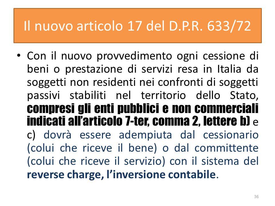 Il nuovo articolo 17 del D.P.R.