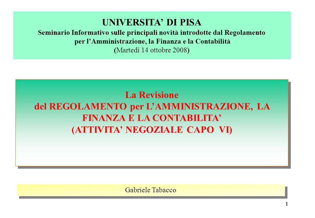 111 La Revisione del REGOLAMENTO per LAMMINISTRAZIONE, LA FINANZA E LA CONTABILITA (ATTIVITA NEGOZIALE CAPO VI) La Revisione del REGOLAMENTO per LAMMI