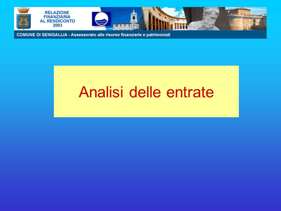 Analisi delle entrate