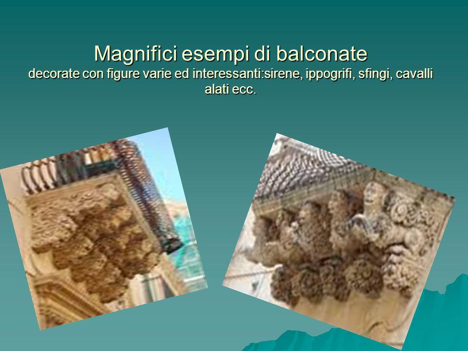 Duomo di Siracusa Facciata della cattedrale di Andrea Palma(1728) Basata sulla formula dellarco trionfale romano,le masse,interrotte da una facciata colonnata,creano un aspetto teatrale.