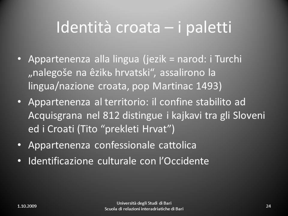 Identità croata – i paletti Appartenenza alla lingua (jezik = narod: i Turchi nalegoše na êzikь hrvatski, assalirono la lingua/nazione croata, pop Mar